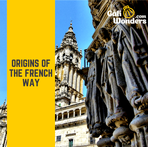 Origins of the French Way Camino Frances